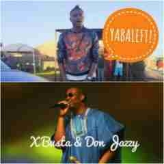 Don Jazzy - Yabaleft (FreeStyle)  ft Xbusta